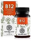 NATURE LOVE® Vitamin B12 Vegan - 180 Tabletten. Beide aktive Formen Adenosyl- & Methylcobalamin + Depot + Folat 5-MTHF aus Quatrefolic® - Hochdosiert, deutsche Produktion
